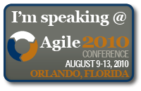 I'm speaking @ Agile 2010