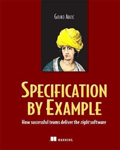 Specification By Example (Book Review & Summary) (1/2)